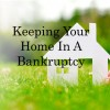 keep house bankruptcy